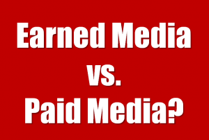 Earned Media-Paid Media